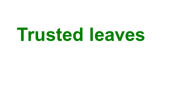 Trusted leaves for Business